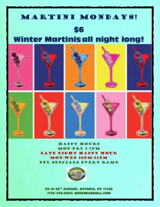 Come visit Jacob at the bar for Martini Mondays. He will be shaking up $6 Winter Martinis ALL NIGHT LONG!!!